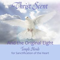 Christ Scent and the Temple Blends